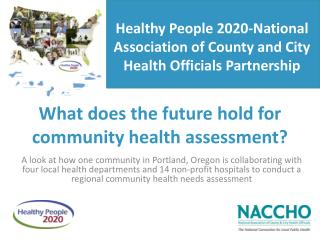 What does the future hold for community health assessment?