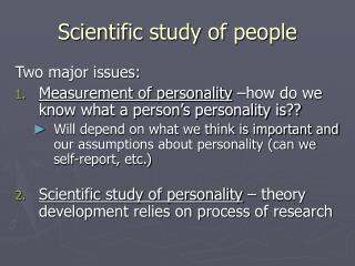 Scientific study of people