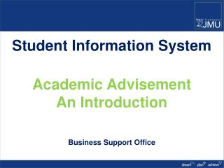 Student Information System Academic Advisement An  Introduction Business Support Office