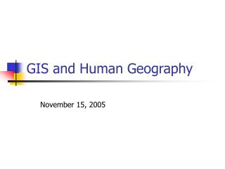 GIS and Human Geography