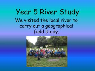 Year 5 River Study