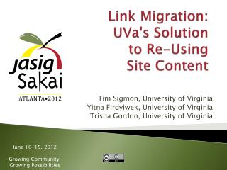Link Migration:  UVa's Solution to Re- Using Site Content