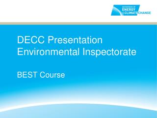 DECC Presentation Environmental Inspectorate