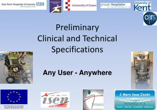 Preliminary  Clinical and Technical Specifications