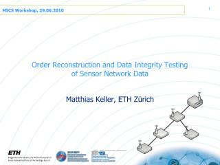 Order Reconstruction and Data Integrity Testing of Sensor Network Data