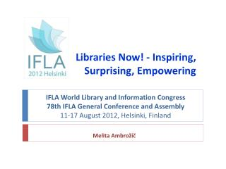Libraries Now! - Inspiring, Surprising, Empowering