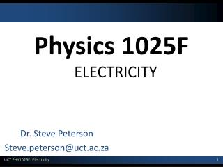 Physics 1025F ELECTRICITY