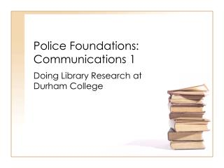 Police Foundations: Communications 1