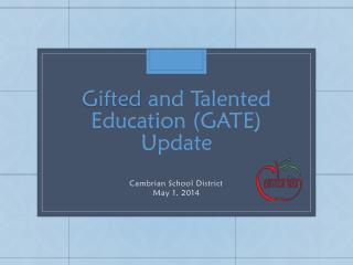 Gifted  and Talented  Education (GATE)  Update