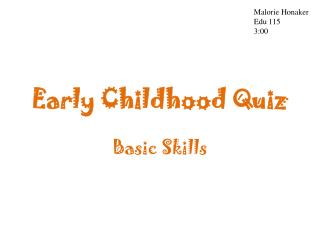 Early Childhood Quiz