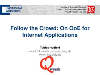 Follow the Crowd: On  QoE  for Internet Applications