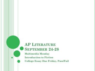 AP Literature	 September 24-28