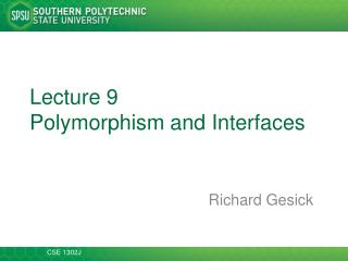 Lecture 9  Polymorphism and Interfaces