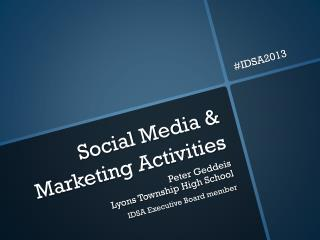 Social Media & Marketing Activities