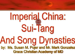 China Under the Sui, Tang, and Sung Dynasties