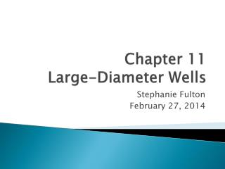 Chapter 11 Large-Diameter Wells