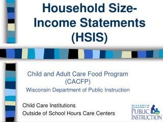 Household Size-Income Statements (HSIS)