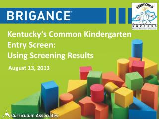 Kentucky's Common Kindergarten Entry Screen: Using Screening Results