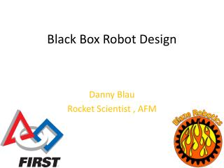 Black Box Robot Design
