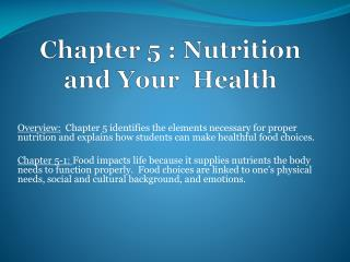 Chapter 5 : Nutrition and Your  Health