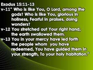 Exodus 15:11-13