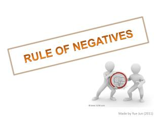 RULE OF NEGATIVES