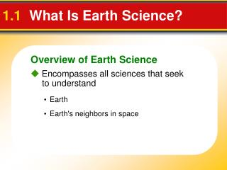 1.1   What Is Earth Science ?