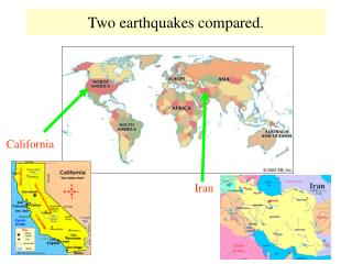Two earthquakes compared.