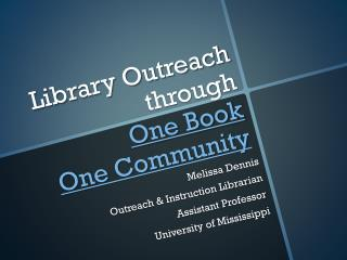 Library Outreach  through One Book  One Community