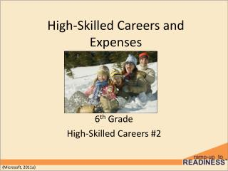 High-Skilled Careers and Expenses