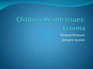 Children Health Issues: Eczema