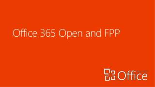 Office 365 Open and FPP