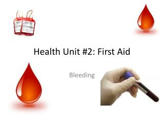 Health Unit #2: First Aid