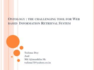 Ontology : the challenging tool for Web based  Information Retrieval System