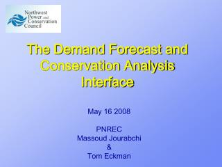 The Demand Forecast and Conservation Analysis Interface