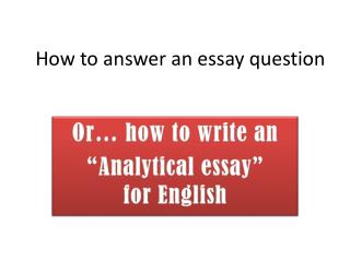 How to answer an essay question