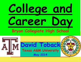 David Toback Texas A&M University May 2014