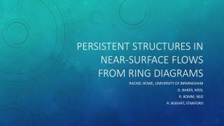 Persistent structures in near-surface flows from ring diagrams