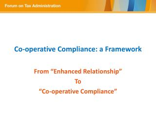 Co-operative Compliance : a  Framework