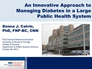 An Innovative Approach to Managing Diabetes in a Large Public Health System