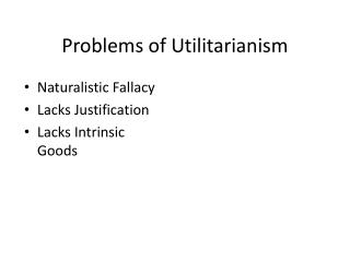 Problems of Utilitarianism
