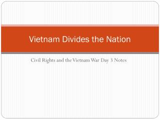 Vietnam Divides the Nation