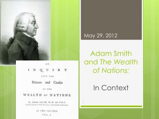 Adam Smith and  The Wealth of Nations: