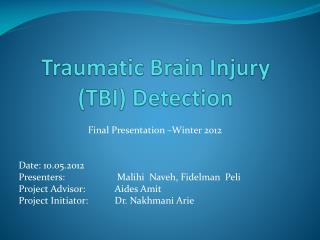 Traumatic Brain Injury  (TBI)  Detection