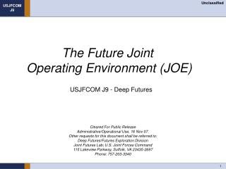The Future Joint  Operating Environment (JOE)
