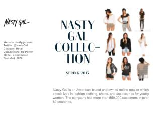 Website:  nastygal Twitter: @NastyGal Category :  Retail Competitors : Mr Porter