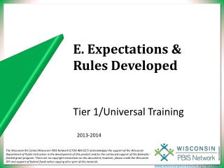 E. Expectations & Rules Developed