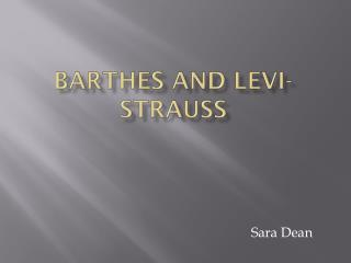 Barthes and Levi-Strauss
