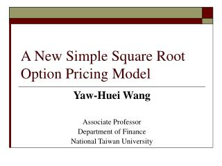 A New Simple Square Root Option Pricing Model
