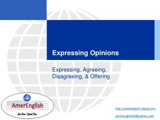 Expressing Opinions